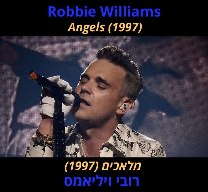 """מצגת לשיר """"מלאכים"""" של רובי ויליאמס: """"רובי ויליאמס - מלאכים (1997)"""""""