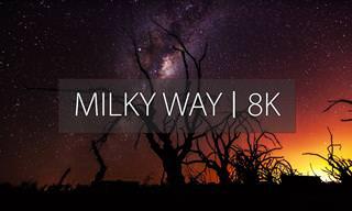 צפו ביופי המדהים של שביל החלב באיכות 8K מתקדמת