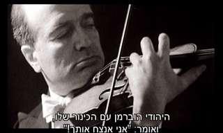 הכינור שחזר - סרט מרגש על מוזיקה וגבורה יהודית